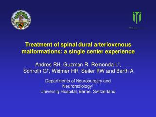 Treatment of spinal dural arteriovenous malformations: a single center experience