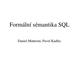 Formální sémantika SQL