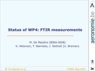 Status of WP4: FTIR measurements