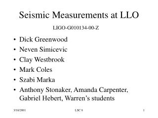 Seismic Measurements at LLO