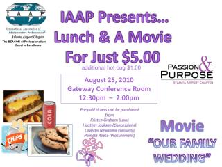 IAAP Presents… Lunch & A Movie For Just $5.00