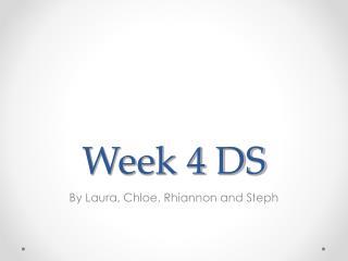 Week 4 DS