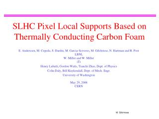SLHC Pixel Local Supports Based on Thermally Conducting Carbon Foam