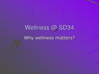Wellness @ SD34