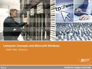 Computer Concepts and Microsoft Windows