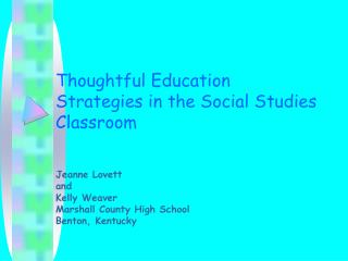 Thoughtful Education Strategies in the Social Studies Classroom