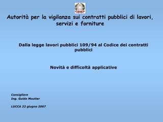Autorit  per la vigilanza sui contratti pubblici di lavori, servizi e forniture
