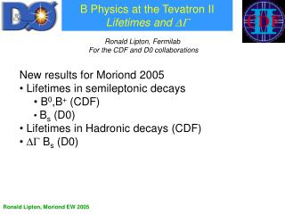 B Physics at the Tevatron II Lifetimes and  DG