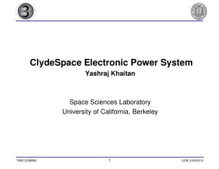 ClydeSpace Electronic Power System  Yashraj Khaitan Space Sciences Laboratory