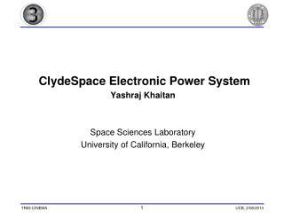 ClydeSpace Electronic Power System  Yashraj Khaitan Space Sciences Laboratory