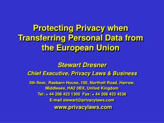 Protecting Privacy when Transferring Personal Data from the European Union