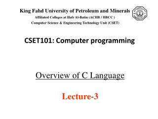 Overview of C Language  Lecture-3
