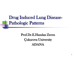 Drug Induced Lung Disease-Pathologic Patterns