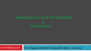Dr. K. Raghava Rao,Prof. & Head,MCA Dept.,   KLUniversity