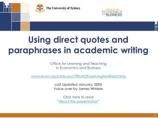 Using direct quotes and  paraphrases in academic writing  Office for Learning and Teaching  in Economics and Business  e