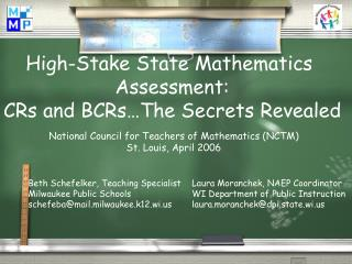 High-Stake State Mathematics  Assessment: CRs and BCRs…The Secrets Revealed