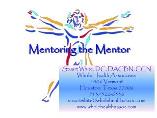 Mentoring the Mentor