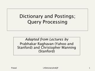 Dictionary and Postings; Query Processing