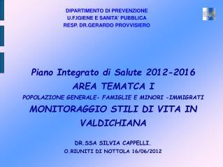 DIPARTIMENTO DI PREVENZIONE U.F.IGIENE E SANITA' PUBBLICA RESP. DR.GERARDO PROVVISIERO