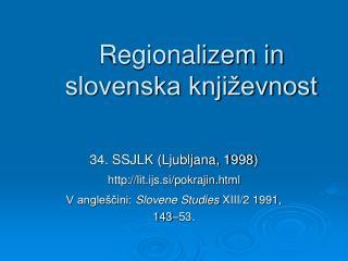 Regionalizem in slovenska književnost
