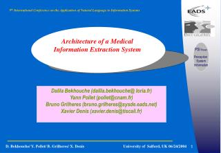 Architecture of a Medical  Information Extraction System