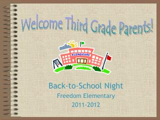 Back-to-School Night Freedom Elementary  2011-2012