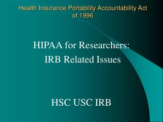 Health Insurance Portability Accountability Act of 1996