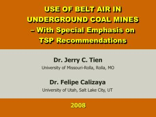 USE OF BELT AIR IN UNDERGROUND COAL MINES – With Special Emphasis on TSP Recommendations