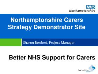 Northamptonshire Carers Strategy Demonstrator Site