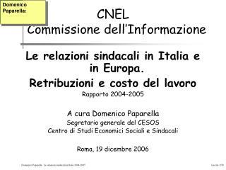 CNEL   Commissione dell'Informazione