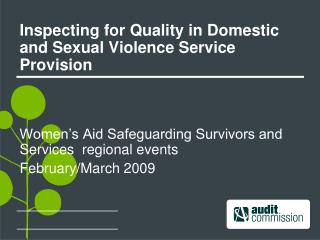 Inspecting for Quality in Domestic and Sexual Violence Service Provision