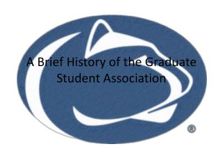A Brief History of the Graduate Student Association