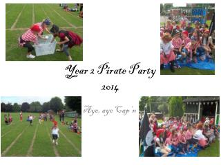 Year 2 Pirate Party 2014