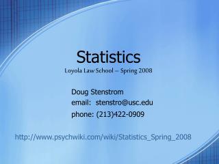Statistics Loyola Law School   Spring 2008