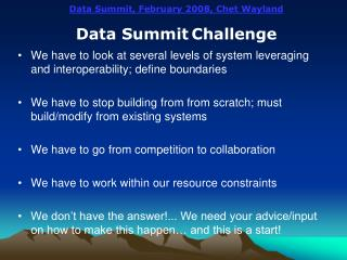 Data Summit, February 2008, Chet Wayland Data Summit Challenge
