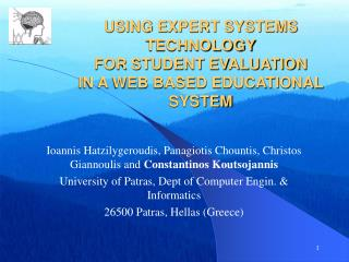 USING EXPERT SYSTEMS TECHNOLOGY FOR STUDENT EVALUATION IN A WEB BASED EDUCATIONAL SYSTEM