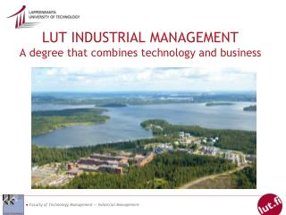 LUT INDUSTRIAL MANAGEMENT  A degree that combines technology and business