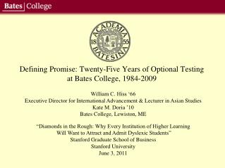 Defining Promise: Twenty-Five Years of Optional Testing at Bates College, 1984-2009