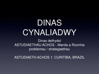 DINAS CYNALIADWY