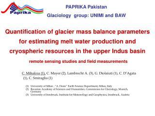 PAPRIKA Pakistan Glaciology  group: UNIMI and BAW