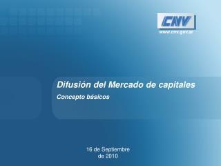 Difusión del Mercado de capitales Concepto básicos
