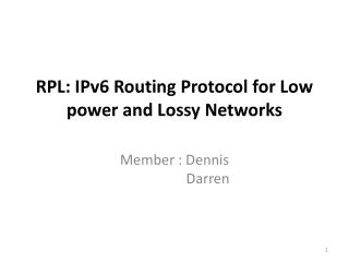 RPL: IPv6 Routing Protocol for Low power and Lossy Networks