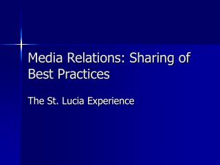 Media Relations: Sharing of Best Practices
