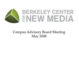 Campus Advisory Board Meeting May 2008