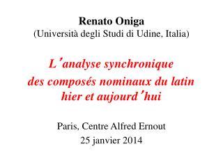 Renato Oniga  (Universit� degli Studi di Udine, Italia)