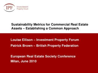Sustainability Metrics for Commercial Real Estate Assets – Establishing a Common Approach