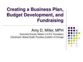 Creating a Business Plan, Budget Development, and Fundraising
