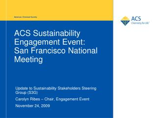 ACS Sustainability Engagement Event: San Francisco National Meeting