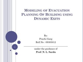 Modeling of Evacuation Planning  Of Building using Dynamic Exits