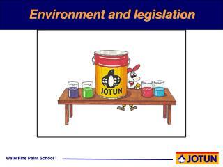 Environment and legislation